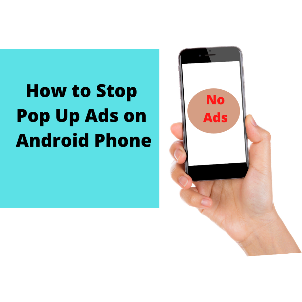 How to Stop Pop Up Ads on Android?